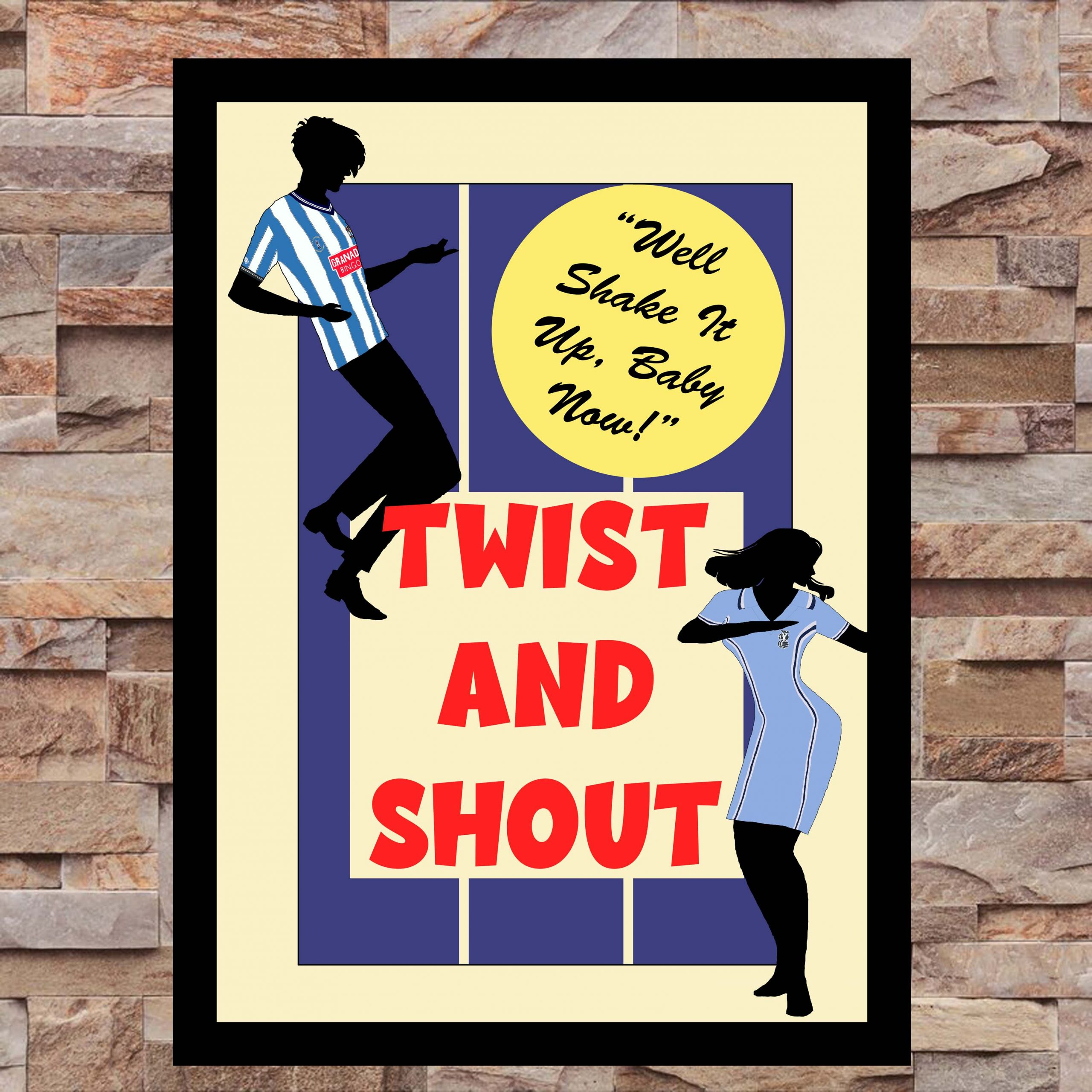 Twist and Shout Wall Art Print - on wall - Coventry City CCFC - MaadWeb
