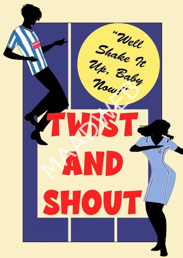 Twist and Shout Wall Art Print - Full Size - Coventry City CCFC - MaadWeb